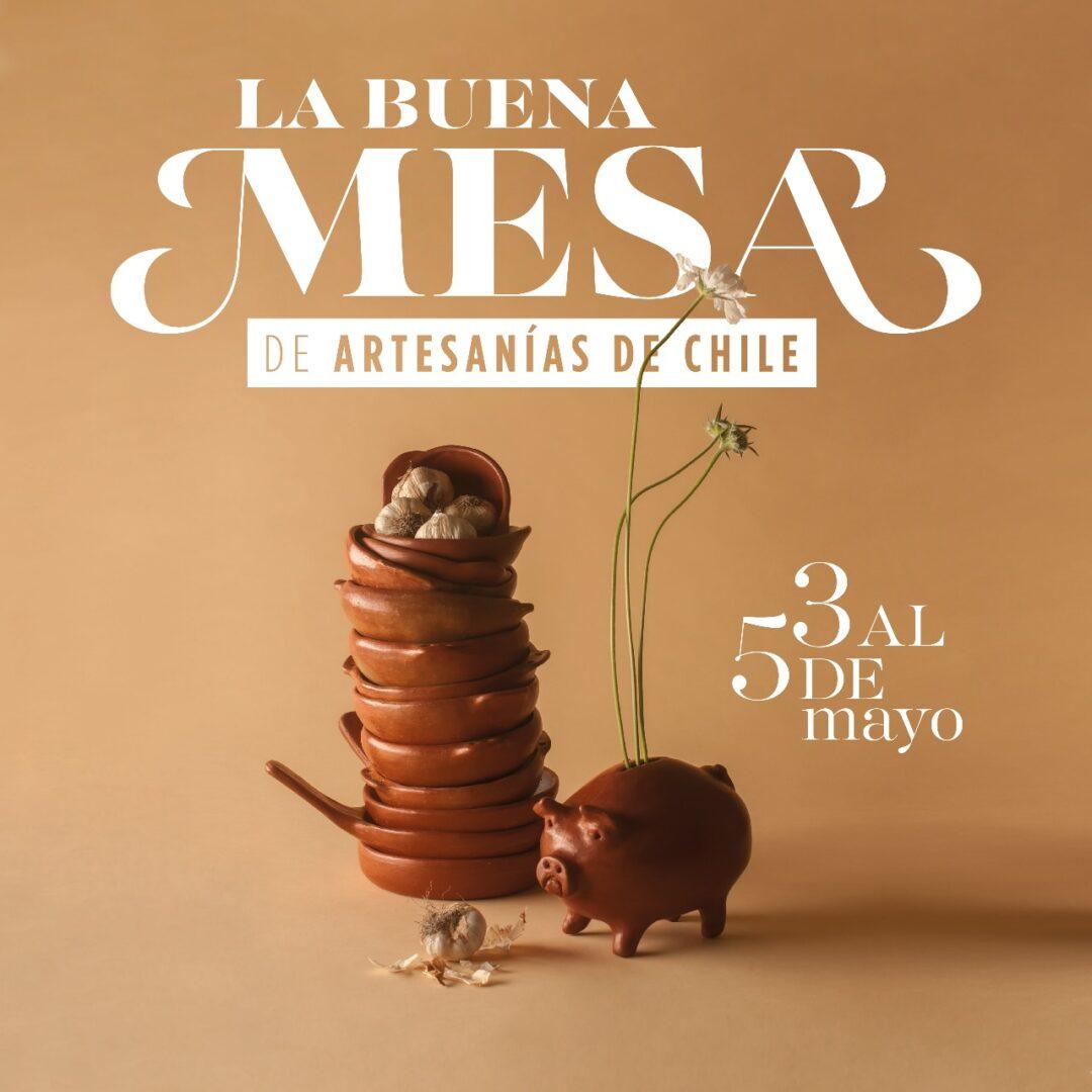 """3 al 5 de mayo: """"La buena mesa de Artesanías de Chile"""" llega a Casacostanera"""